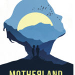 [PDF] [EPUB] Motherland: An epic and heartbreaking story of love, loss, and motherhood during and after WW2 Download