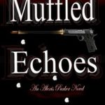 [PDF] [EPUB] Muffled Echoes (Alexis Parker #10) Download