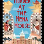 [PDF] [EPUB] Murder at the Mena House (A Jane Wunderly Mystery Book 1) Download