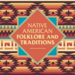 [PDF] [EPUB] Native American Folklore and Traditions Download