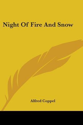 [PDF] [EPUB] Night of Fire and Snow Download by Alfred Coppel