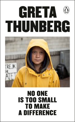 [PDF] [EPUB] No One Is Too Small to Make a Difference Download by Greta Thunberg