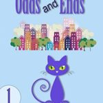 [PDF] [EPUB] Odds and Ends (Margot and Odds #1) Download