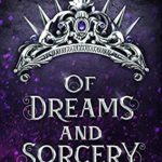 [PDF] [EPUB] Of Dreams and Sorcery (Royal Fae Guardians, #1) Download