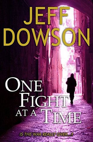 [PDF] [EPUB] One Fight at a Time Download by Jeff Dowson
