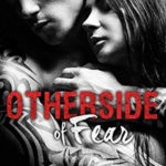 [PDF] [EPUB] Otherside of Fear (Outside the Ropes, #3) Download