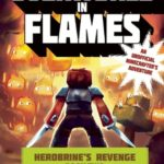 [PDF] [EPUB] Overworld in Flames: Herobrine?s Revenge Book Two (A Gameknight999 Adventure): An Unofficial Minecrafter?s Adventure Download