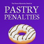 [PDF] [EPUB] Pastry Penalties (Donut Shop Mystery #36) Download