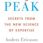 [PDF] [EPUB] Peak: Secrets from the New Science of Expertise by Anders Ericsson Download