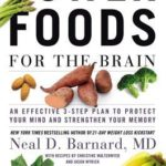 [PDF] [EPUB] Power Foods for the Brain: An Effective 3-Step Plan to Protect Your Mind and Strengthen Your Memory Download