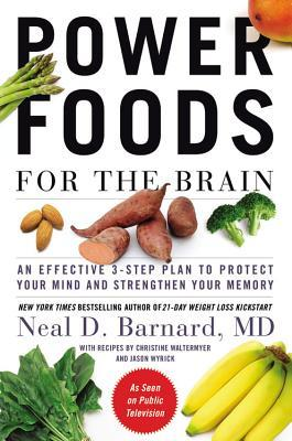 [PDF] [EPUB] Power Foods for the Brain: An Effective 3-Step Plan to Protect Your Mind and Strengthen Your Memory Download by Neal D. Barnard