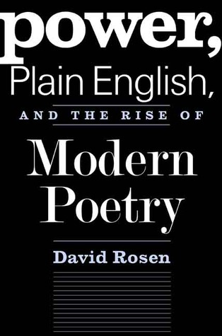 [PDF] [EPUB] Power, Plain English, and the Rise of Modern Poetry Download by David  Rosen