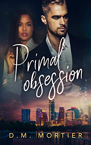 [PDF] [EPUB] Primal Obsession Download by D.M. Mortier