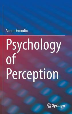 [PDF] [EPUB] Psychology of Perception Download by Simon Grondin
