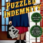 [PDF] [EPUB] Puzzled Indemnity (Puzzle Lady, #16) Download