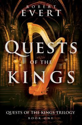 [PDF] [EPUB] Quests of the Kings Download by Robert Evert
