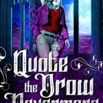[PDF] [EPUB] Quote The Drow Nevermore (Goth Drow #2) Download