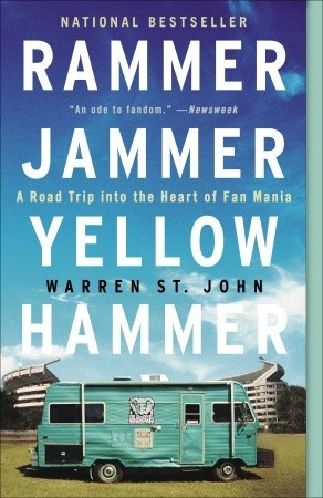 [PDF] [EPUB] Rammer Jammer Yellow Hammer: A Road Trip into the Heart of Fan Mania Download by Warren St. John