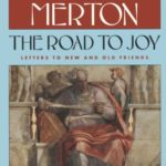 [PDF] [EPUB] Road To Joy: The Letters Of Thomas Merton To New And Old Friends Download