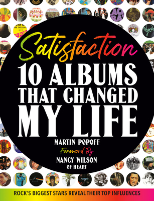 [PDF] [EPUB] Satisfaction: 10 Albums That Changed My Life Download by Martin Popoff