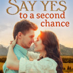 [PDF] [EPUB] Say Yes to a Second Chance (Jackson Hole, #3) Download
