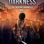 [PDF] [EPUB] Settling Darkness (The Valkyrie Chronicles Book 2) Download