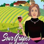 [PDF] [EPUB] Sharpe Note: Sour Grapes of Wrath (Maycroft Mysteries Book 7) Download