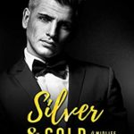 [PDF] [EPUB] Silver and Gold: A Midlife Romance (Romance For The Ages Book 1) Download
