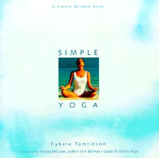 [PDF] [EPUB] Simple Yoga Download by Cybele Tomlinson