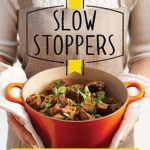 [PDF] [EPUB] Slow Stoppers: Slow-cooked meals packed with flavour Download