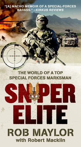 [PDF] [EPUB] Sniper Elite: The World of a Top Special Forces Marksman Download by Rob Maylor