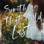 [PDF] [EPUB] Something That Could Last (Wild Hearts) Download