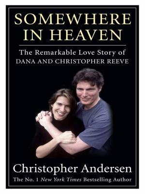 [PDF] [EPUB] Somewhere in Heaven: The Remarkable Love Story of Dana and Christopher Reeve Download by Christopher Andersen