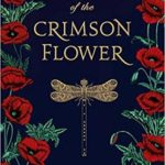 [PDF] [EPUB] Song of the Crimson Flower (Rise of the Empress #2.5) Download