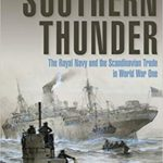 [PDF] [EPUB] Southern Thunder: The Royal Navy and the Scandinavian Trade in World War One Download
