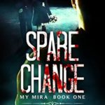 [PDF] [EPUB] Spare Change (The My Mira Saga #1) Download
