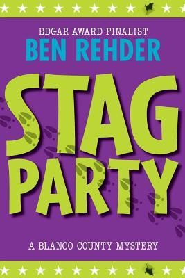 [PDF] [EPUB] Stag Party (Blanco County Mysteries Book 8) Download by Ben Rehder