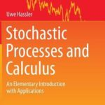 [PDF] [EPUB] Stochastic Processes and Calculus: An Elementary Introduction with Applications Download