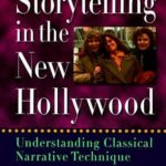 [PDF] Storytelling in the New Hollywood: Understanding Classical Narrative Technique Download