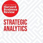 [PDF] [EPUB] Strategic Analytics: The Insights You Need from Harvard Business Review (HBR Insights Series) Download