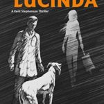 [PDF] [EPUB] Taking on Lucinda (Kent Stephenson Thriller #1) Download