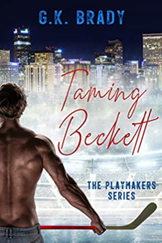 [PDF] [EPUB] Taming Beckett (The Playmakers #1) Download by G.K. Brady