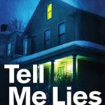 [PDF] [EPUB] Tell Me Lies: A completely addictive and unputdownable crime thriller (Detective Max Carter) Download
