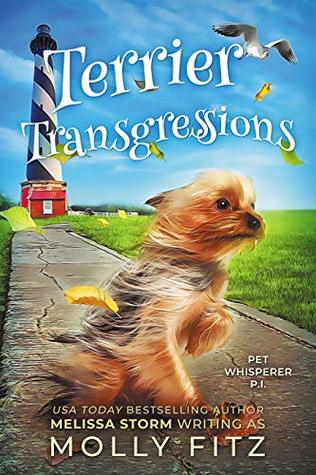 [PDF] [EPUB] Terrier Transgressions (Pet Whisperer P.I. #2) Download by Molly Fitz
