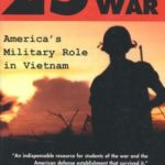[PDF] [EPUB] The 25-Year War: America's Military Role in Vietnam Download