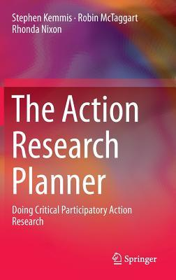 [PDF] [EPUB] The Action Research Planner: Doing Critical Participatory Action Research Download by Stephen Kemmis