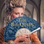 [PDF] [EPUB] The Bad Queen: Rules and Instructions for Marie-Antoinette (Young Royals, #6) Download