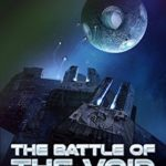 [PDF] [EPUB] The Battle of the Void (The Ember War Saga, #6) Download