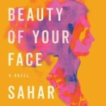 [PDF] [EPUB] The Beauty of Your Face: A Novel Download