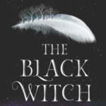 [PDF] [EPUB] The Black Witch (The Black Witch Chronicles #1) Download